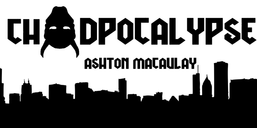 chadpocalypse